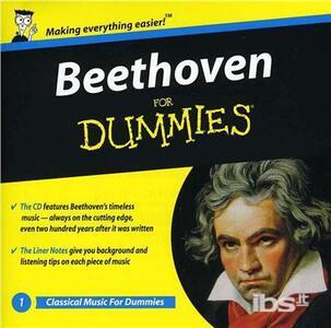 Beethoven for Dummies - CD Audio di Ludwig van Beethoven