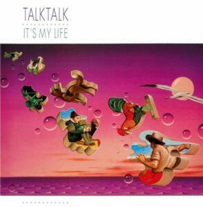 It's My Life - CD Audio di Talk Talk