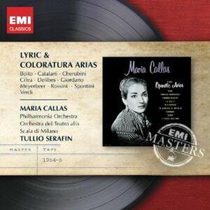 Lyric & Coloratura Arias - CD Audio di Maria Callas