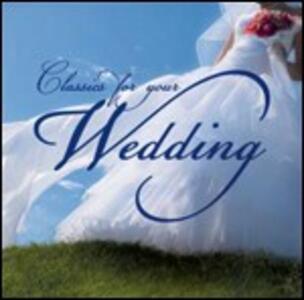 Classics for Your Wedding - CD Audio