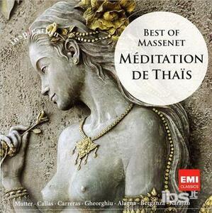 Meditation De Thais.Best - CD Audio di Jules Massenet
