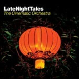 Late Night Tales - CD Audio di Cinematic Orchestra
