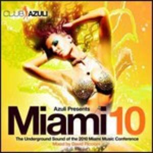 Azuli Presents Miami 10 - CD Audio di David Piccioni