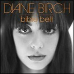 Bible Belt - CD Audio di Diane Birch