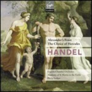 Alexander's Feast - The Choice of Hercules - CD Audio di English Chamber Orchestra,Academy of St. Martin in the Fields,Georg Friedrich Händel,Philip Ledger