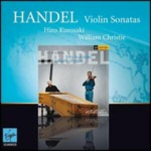 Sonate per violino - CD Audio di Georg Friedrich Händel,William Christie,Hiro Kurosaki