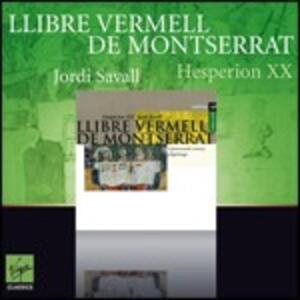 Llibre Vermell de Montserrat - CD Audio di Jordi Savall,Hespèrion XX