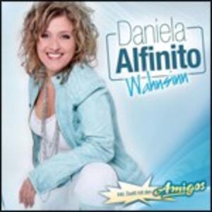 Wahnsinn - CD Audio di Daniela Alfinito