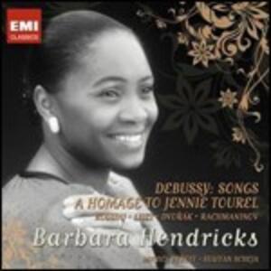 Melodies - A Homage to Jeannie Tourel - CD Audio di Claude Debussy,Barbara Hendricks