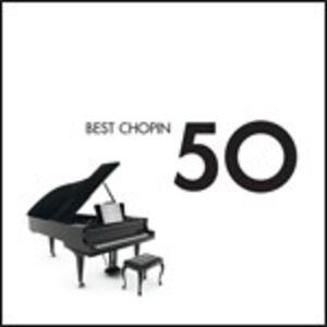 CD 50 Best Chopin di Fryderyk Franciszek Chopin