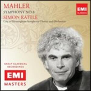 Sinfonia n.8 - CD Audio di Gustav Mahler,Simon Rattle,City of Birmingham Symphony Orchestra