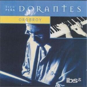 Orobroy - CD Audio di Dorantes