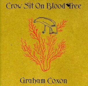 Crow Sit on Blood Tree - CD Audio di Graham Coxon