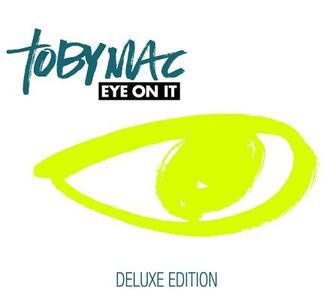 Eye on it - CD Audio di Tobymac