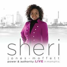 Power & Authority - CD Audio di Sheri Jones-Moffett