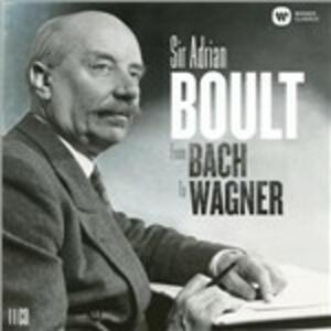 From Bach to Wagner - CD Audio di Sir Adrian Boult