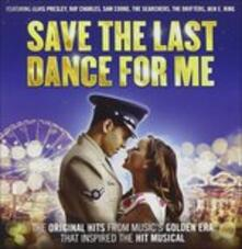 Save the Last Dance For - CD Audio