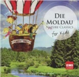 Die Moldau. Nature - CD Audio di Bedrich Smetana