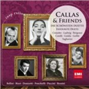 Callas & Friends. Great Duets - CD Audio di Maria Callas