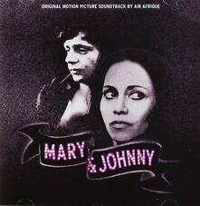 Mary & Johnny (Colonna sonora) - CD Audio