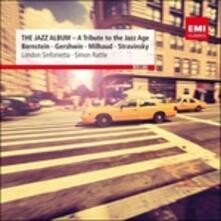 The Jazz Album - CD Audio di Simon Rattle,London Sinfonietta