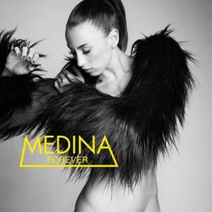 Forever - CD Audio di Medina