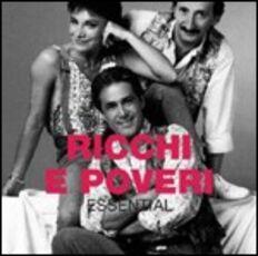 CD Essential Ricchi e Poveri