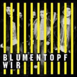 Wir - CD Audio di Blumentopf