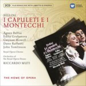 I Capuleti e i Montecchi - CD Audio di Vincenzo Bellini,Edita Gruberova,Agnes Baltsa,Riccardo Muti