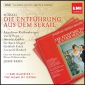 Il ratto dal serraglio (Die Entführung aus dem Serail) - CD Audio di Wolfgang Amadeus Mozart,Nicolai Gedda,Lucia Popp,Anneliese Rothenberger,Josef Krips