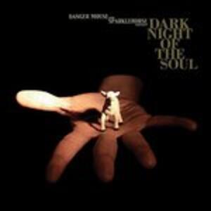 Dark Night of the Soul - Vinile LP di Sparklehorse,Danger Mouse