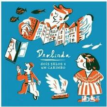 Dois selos e um carimbo - CD Audio di Deolinda