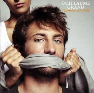 Lamour Est Laid - CD Audio di Guillaume Grand