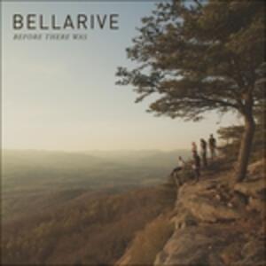 Before There Was - CD Audio di Bellarive