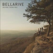 Before There Was - CD Audio di Bellarive