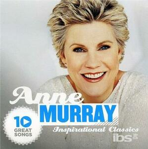 10 Great Songs Inspiration Cl - CD Audio di Anne Murray