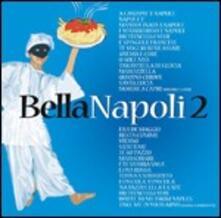 Bella Napoli 2 - CD Audio