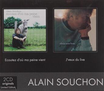 J'veux Du Live - Ecoutez D'ou Ma Peine Vient - CD Audio di Alain Souchon