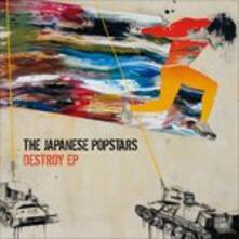 Destroy Ep - Vinile LP di Japanese Popstars
