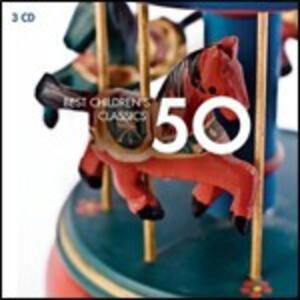 50 Best Children's Classics - CD Audio