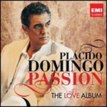 Passion. The Love Album - CD Audio di Placido Domingo
