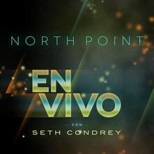 North Point En Vivo Con - CD Audio di Seth Condrey