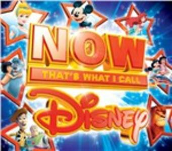 Now. That's What I Call Disney (Colonna Sonora) - CD Audio