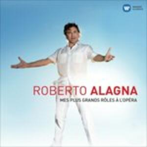 Mes Plus Grands Roles a l'Opera - CD Audio di Roberto Alagna