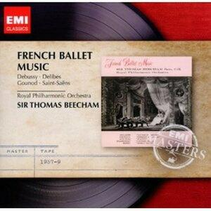 French Ballet Music - CD Audio di Claude Debussy,Charles Gounod,Camille Saint-Saëns,Léo Delibes,Sir Thomas Beecham