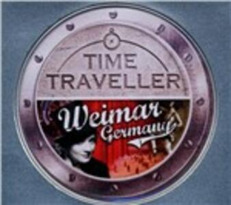 Time Traveller. Weimar Germany - CD Audio