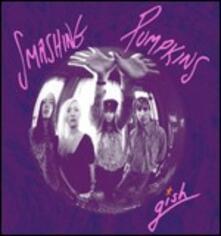 Gish (Remastered) - CD Audio di Smashing Pumpkins