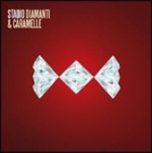 Diamanti e caramelle - Vinile LP di Stadio