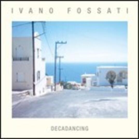 Decadancing - Vinile LP di Ivano Fossati