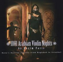 1001 Violin Nights - CD Audio di Hazim Faris